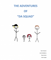 "The Adventures of ""DA Squad"""