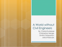 A World Without Civil Engineers